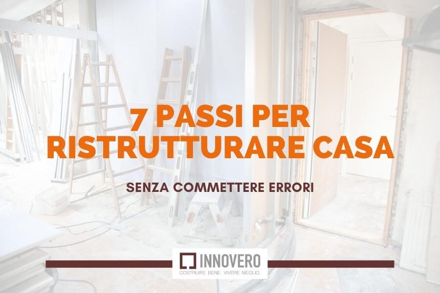 7 passi per ristrutturare casa senza commettere errori